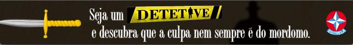 Detetive - Brinquedos Estrela