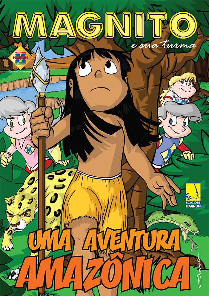 Magnito: Uma Aventura Amazônica. Capa by Dan Arrows